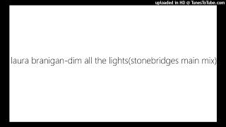 laura branigan-dim all the lights(stonebridges main mix)