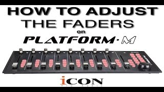 How To Adjust The Faders on a Platform M by Icon Pro Audio