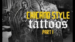 Chicano Style Tattoos
