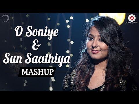 O Soniye & Sun Saathiya Mashup  Harjyot Kaur