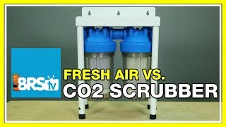 FAQ #40: Is pulling outside air better than a CO2 Scrubber?