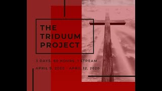 The Triduum Project