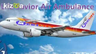 Take Superior Air Ambulance Service in Ranchi with MD Doctor