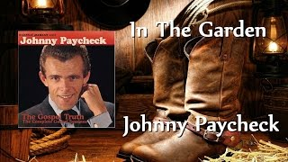 Johnny Paycheck - In The Garden