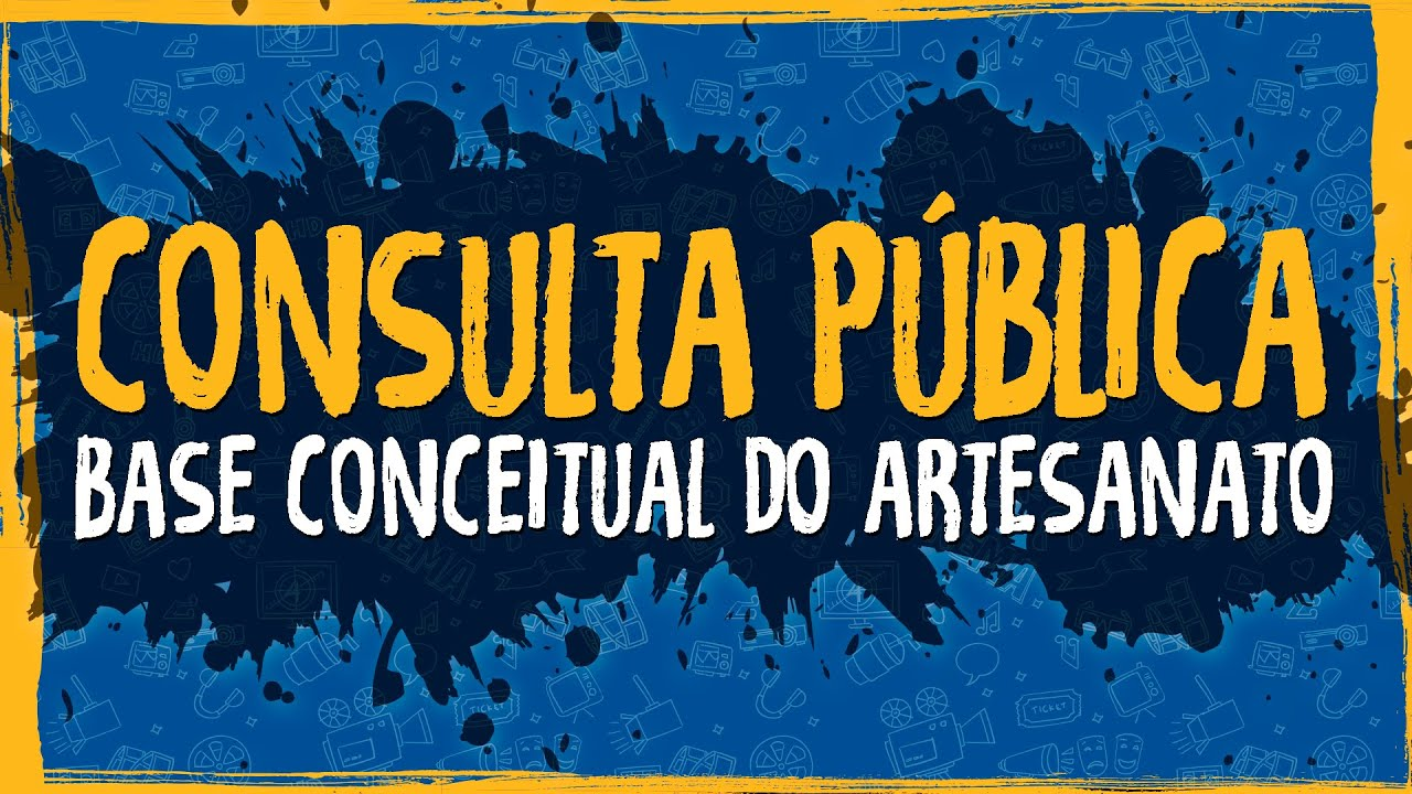 Consulta Pública – Base Conceitual do Artesanato