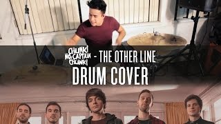 Chunk! No, Captain Chunk! - The Other Line - Drum Cover
