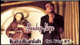 Handry Noya - Kabulkanlah (Official Music Video)
