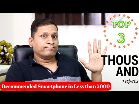 Top 3 Smartphone in Rs 5000 | Ultra Low Budget Smartphone