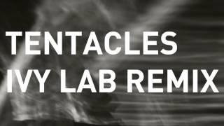 Noisia - Tentacles (Ivy Lab Remix)