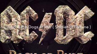 Dogs Of War -AC/DC         Lyrics included