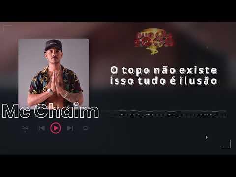 Mc Chaim - Muita Fé