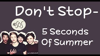 Don't Stop (With Lyrics) - 5 Seconds Of Summer