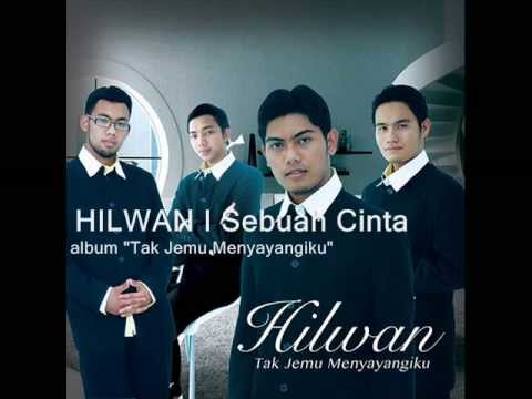 HILWAN  Sebuah Cinta - Unofficial Lyric Video