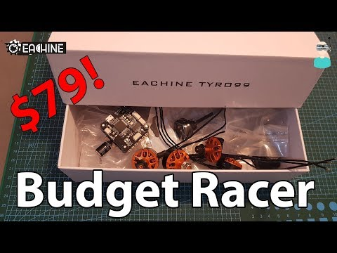 Eachine Tyro 99 Kit Overview - Cheapest FPV Racer For Beginners