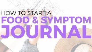 How To Start A Food & Symptom Journal | Sarah Beth Yoga