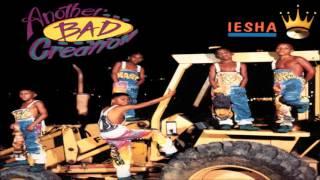 Another Bad Creation - Iesha (LP Version)