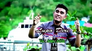 Lagu Minang Terbaru - LUPO DIRI - Amriz Arifin