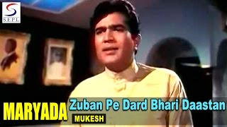 Zuban Pe Dard Bhari Daastan | Mukesh @ Rajesh Khanna