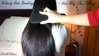 ASMR Relaxing Hair Brushing + Hair Play NO TALKING + TIME FOR A NAP! Lol (edited Version)
