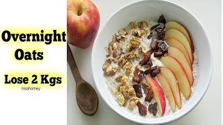 Overnight Oats  - Lose 2 Kgs In 1 Week - Apple Pie Overnight Oats - Skinny Recipes For Weight Loss
