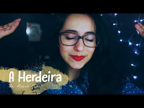 A HERDEIRA, de Kiera Cass | Pilha de Cultura