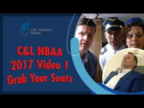 C&L NBAA 2017 Video 1 - Grab Your Seats