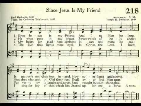 Since Jesus is My Friend (Greenwood)
