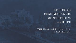 Watch the Liturgy of Remembrance Contrition and Hope live at 10am ET