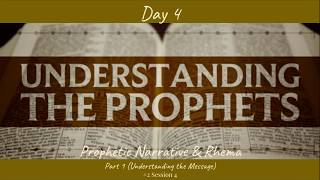 (#29 5980) Day 4 - Prophetic Narrative & Rhema (Part 1 - Understanding the Message)