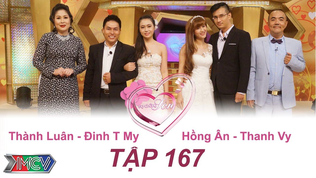 Thành Luân - Đinh My | Hồng Ân - Thanh Vy | VỢ CHỒNG SON | Tập 167 | 23/10/2016
