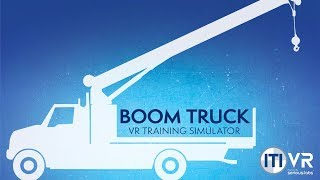 ITI VR - Virtual Reality Boom Truck Operator Training Simulator