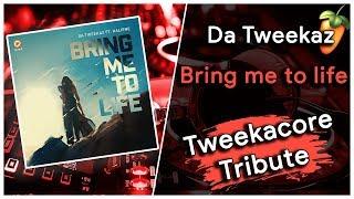 Da Tweekaz - Bring me to life (Tweekacore tribute)(SOON FREE RELEASED, WE NEED YOU)
