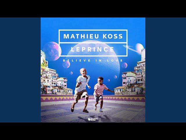 Believe in Love - MATHIEU KOSS