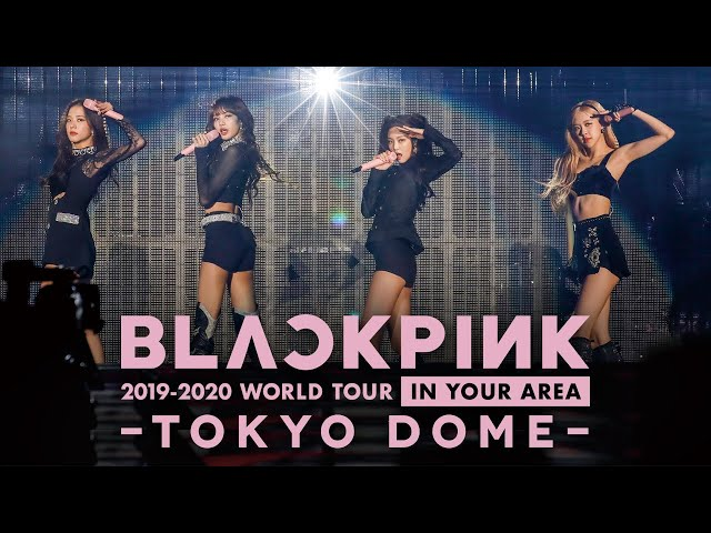 Blackpink Kill This Love Jp Ver Live At 2019 2020 World Tour In Your Area Tokyo Dome