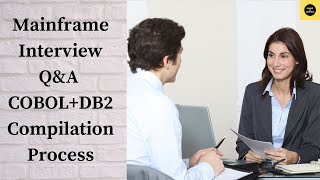 Mainframe - TUTORIAL - COBOL + DB2 COMPILATION PROCESS