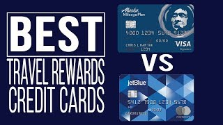 Alaska Airlines Credit Card vs JetBlue Plus Card Which Credit Card is Better?