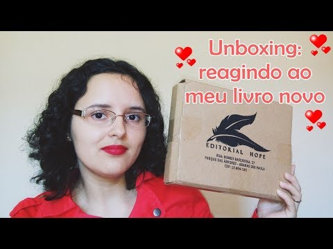 UNBOXING - Reagindo ao meu livro novo: Contos e encontros do coração, Editorial Hope