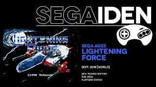 SEGA Ages: Lightening Force overview: Styx and stones | SEGAiden #02