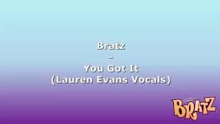 Bratz - You Got It (Movie Version - Lauren Evans Vocals)