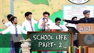 Gambar cover SCHOOL LIFE PART-2 | Round2hell | R2h
