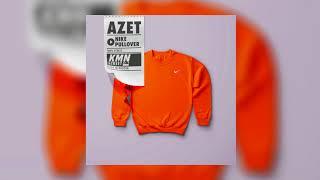 AZET   NIKE PULLOVER (prod. By Jermaine P., Zinobeatz & Don Gima) #KMNSTREET VOL. 9