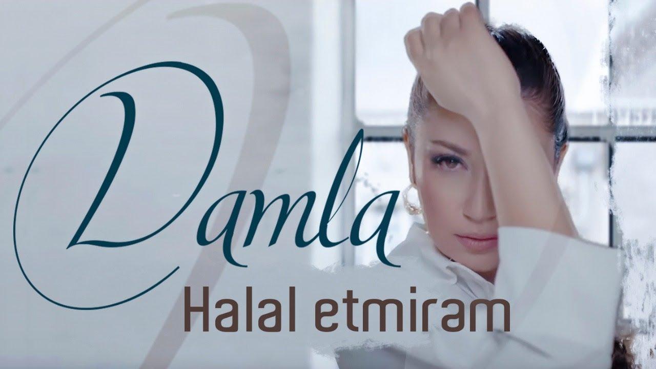 Damla – Halal Etmirem Şarkı Sözleri
