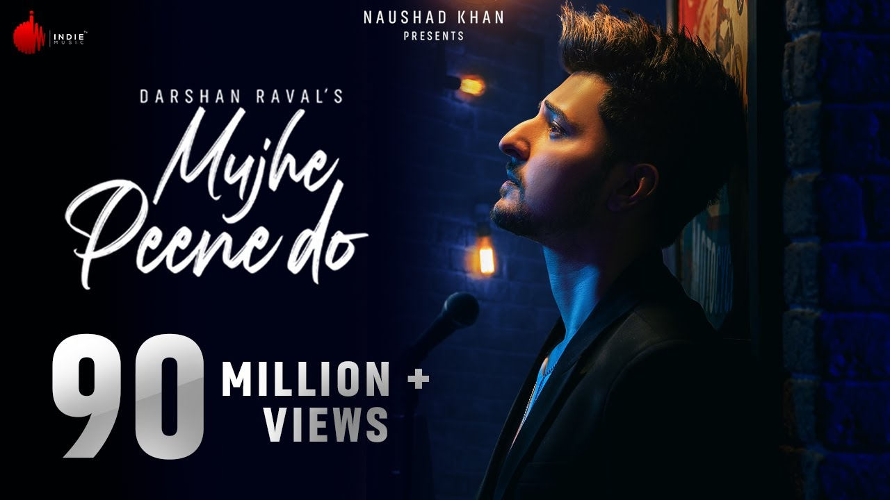 Mujhe Peene Do Lyrics - Darshan Raval | Official Music Video | Romantic Song 2020