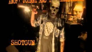 """Angry Johnny And The Killbillies """"SHOTGUN"""""""
