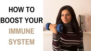 How to Boost Immune System & Be Healthier