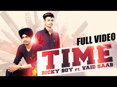 Time  Bicky Boy Ft Vaid Saab