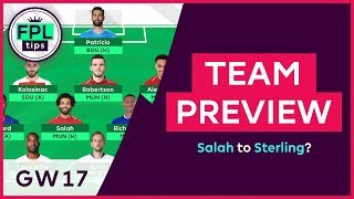 FPL TEAM SELECTION: GW17 | Keep Salah or Sell to Sterling? | Gameweek 17 | Fantasy Premier League