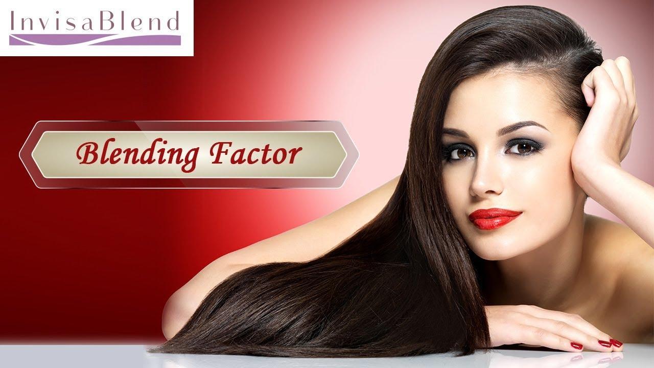 The Blending Factor