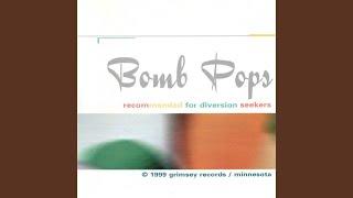 Bomb Pops - Girl Daredevil