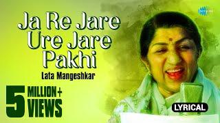 Ja Re Jare Ure Jare Pakhi with lyrics | Lata | Four Square Hits